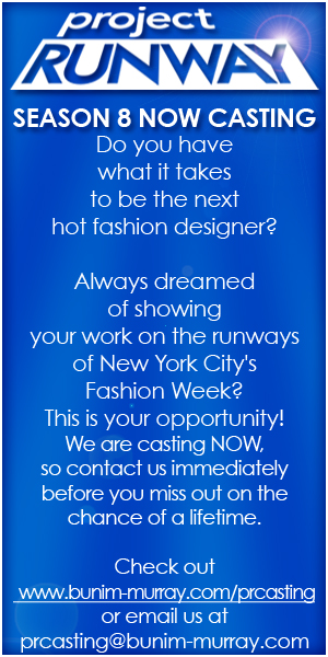 Project Runway Season 8 Casting Call
