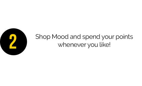 2. You can earn Mood Points tons of different ways! From shopping to sharing with friends, you can start earning today!
