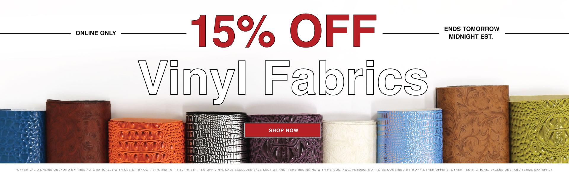 15% Off Vinyl Fabrics - Shop the Sale Now!