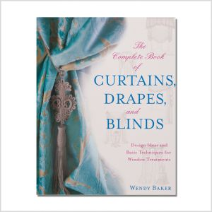 The Complete Book of Curtains, Drapes, and Blinds