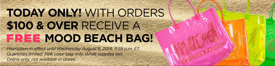 Today only! With orders $100 & over receive a free Mood Beach Bag!
