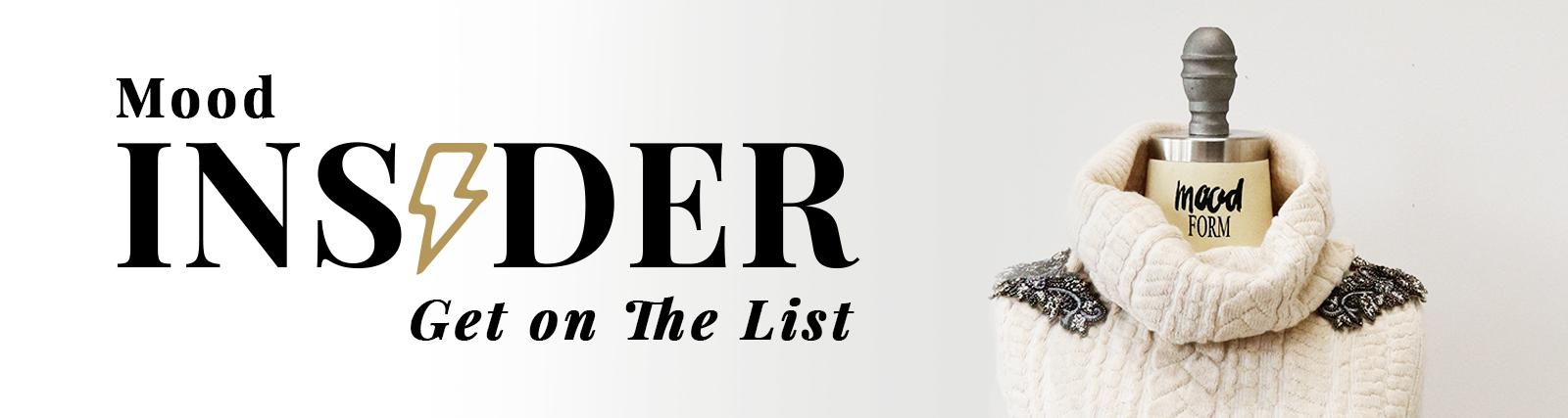 Mood Insider Get on the List
