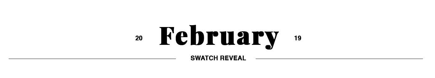 February Swatch Club