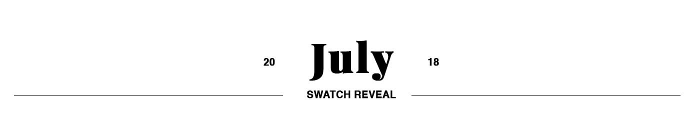July Swatch Club